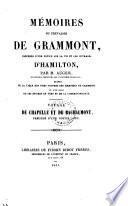 Mémoires du chevalier de Grammont, précédés d'une notice sur la vie et les ouvrages d'Hamilton, par m. Auger, suivis d'un choix de ses épitres en vers et de la correspondance. Voyage de Chapelle et de Bachaumont