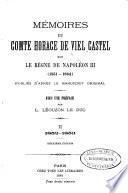 Mémoires du comte Horace de Viel Castel sur le règne de Napoléon III, 1851-1864