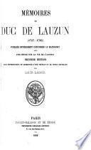 Memoires du duc de Lauzun [1747-1783] Publies entierement conformes au manuscrit avec une etude sur la vie de l'auteur