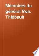 Mémoires du général Bon. Thiébault