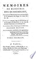 Mémoires du Maréchal Duc de Richelieu...ouvrage composé...sur les papiers du Maréchal et sur ceux de plusieurs...comtemporains