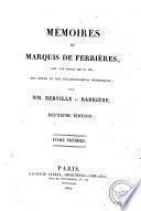 Memoires du Marquis de Ferrieres, avec une notice sur sa vie, des notes et des eclaircissemens historiques, par mm. Berville et Barriere. Tome premier -troisieme!