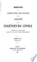 Mémoires et compte-rendu des travaux de la Société des ingénieurs civils
