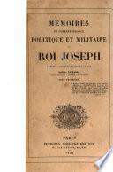 Mémoires et correspandance politique et militaire du roi Joseph
