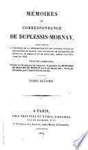 Mémoires et correspondance de Duplessis-Mornay: Écrits politiques et correspondance, 1571-1614