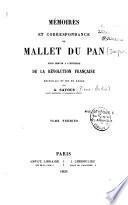 Mémoires et correspondance de Mallet Du Pan pour servir à l'histoire de la Révolution française
