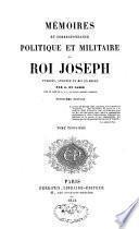 Mémoires et correspondance politique et militaire du roi Joseph