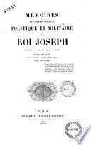 Mémoires et correspondance politique et militaire du roi Joseph publiés, annotés et mis en ordre par A. du Casse