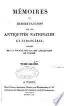 Mémoires et dissertations sur les antiquités nationales et étrangères
