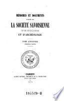 Memoires et documents publ. par la societe Savoisienne d'histoire et d'archeologie