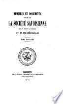 Mémoires et documents publiés par la Société savoisienne d'histoire et d'archéologie