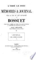 Mémoires et journal sur la vie et les ouvrages de Bossuet