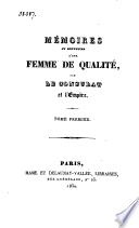 Mémoires et souvenirs d'une femme de qualité, sur le Consulat et l'Empire