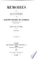 Mémoires et souvenirs de Augustin-Pyramus de Candolle