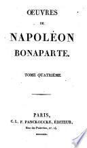 Mémoires historiques et inédits sur la vie politique et privée de l'empereur Napoléon, depuis son entrée à l'école de Brienne jusqu'à son départ pour l'Egypte