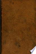 Mémoires historiques, littéraires et critiques de Bachaumont, depuis l'année 1762 jusques 1788, ou, Choix d'anecdotes historiques, littéraires, critiques et dramatiques; ..