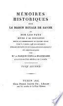 Mémoires historiques sur la maison royale de Savoie, et sur les pays soumis à sa domination depius le commencement du onzième siècle jusqu'à l'anneé 1796