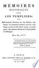 Memoires historiques sur les Templiers (etc.)