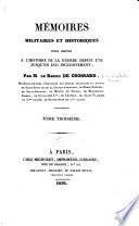 Mémoires militaires et historiques pour servir à l'histoire de la guerre depuis 1792 jusqu'en 1815 inclusivement