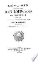 Mémoires; ou, Livre de raison d'un bourgeois de Marseille, 1674-1726