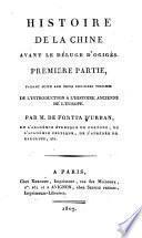 Mémoires pour servir à l'histoire ancienne du globe terrestre: Histoire de la Chine avant le déluge d'Ogigès. 2v. 1807