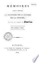 Mémoires pour servir à l'histoire de la guerre de la Vendée