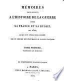 Mémoires pour servir à l'histoire de la guerre entre la France et la Russie en 1812