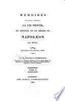 Mémoires pour servir à l'histoire de la vie privée, du retour, et de règne de Napoléon en 1815