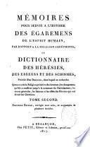 Mémoires pour servir à l'histoire des égarements de l'esprit humain par rapport à la religion chrétienne