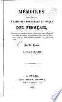Mémoires pour servir à l'histoire des moeurs et usages des Françaism