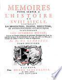 Memoires pour servir a l'histoire du XVIII siecle