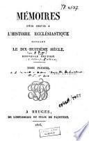Mémoires pour servir à l'histoire ecclésiastique pendant le 18e siècle
