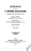 Mémoires pour servir à l'histoire ecclésiastique pendant le dix-huitième siècle