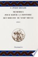 Mémoires pour servir à l'histoire des mœurs du XVIIIe siècle
