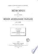 Mémoires publiés par les membres de la Mission archéologique française au Caire