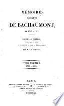 Mémoires Secrets De Bachaumont De 1762 A 1787. Nouvelle Édition Revue, Mise En Ordre, Et Augmentée De Notes Et Éclaircissemens Par M. J. Ravenel
