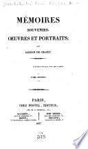 Mémoires, souvenirs, oeuvres et portraits