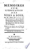 Mémoires sur l'éducation des vers à soie