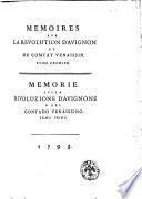 Memoires sur la revolution d'Avignon et du comtat Venaissin. Tome premiere [-second]. Memorie sulla rivoluzione d'Avignone e del contado Venaissino. Tomo primo [-secondo]