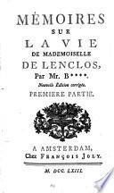Mémoires sur la vie de Mademoiselle de Lenclos,