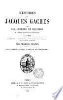 Mémoires sur les guerres de religion à Castres et dans le Languedoc 1555 - 1610