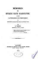 Mémoires sur quelques sujets d'agriculture, et sur la fondation d'une ferme modèle et d'une école d'agriculture dans le Canton de Vaud