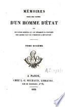 Mémoires tirés des papiers d'un homme d'état sur les causes secrètes qui ont déterminé la politique des cabinets dans la guerre de la révolution ; depuis 1792 jusqu'en 1815