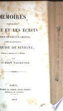 Mémoires touchant la vie et les écrits de Marie de Rabutin-Chantel, dame de Bourbilly, marquise de Sévigné, ...