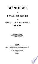 Mémoires. [With] Tables, 1754-1883, par A. Gasté