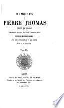 Mémoirs de Pierre Thomas, sieur Du Fossé