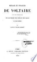 Ménage et finances de Voltaire, avec une introduction sur les moeurs des cours et des salons au XVIIIe siècle