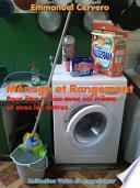 Ménage et Rangement. Pour être mieux avec soi même