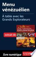 Menu vénézuélien - A table avec les Grands Explorateurs