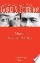 Merci Dr. Tchekhov